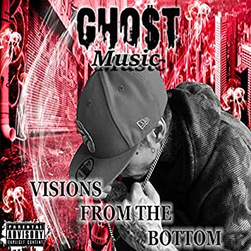 Visions from the Bottom