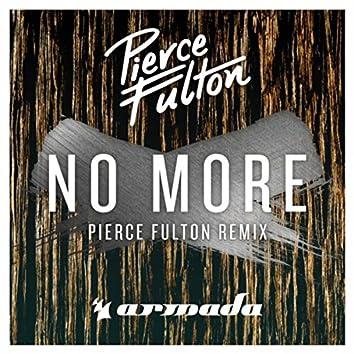 No More (Pierce Fulton Remix)