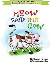 Meow Said the Cow: Help Kids Go to Sleep with a Smile