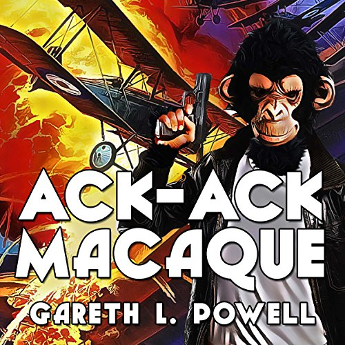 Ack-Ack Macaque audiobook cover art