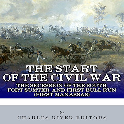 The Start of the Civil War audiobook cover art