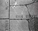 Edward Keating: MAIN STREET: The Lost Dream of Route 66