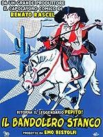 Il Bandolero Stanco [Italian Edition]