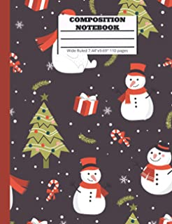 Composition Notebook Wide Ruled: Back to School Composition Book for Students, Teachers |Christmas Gift Snowman, Polar bea...