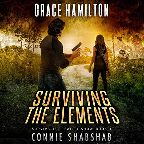 Surviving the Elements Audiobook By Grace Hamilton cover art