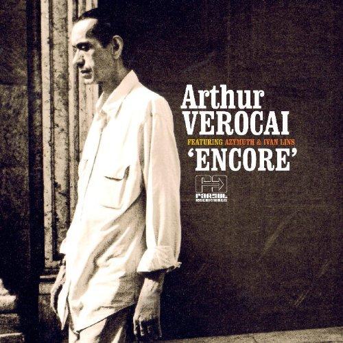 Encore by ARTHUR VEROCAI (2007-11-20)