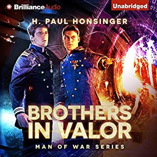 Brothers in Valor     Man of War, Book 3              By:                                                                                                                                 H. Paul Honsinger                               Narrated by:                                                                                                                                 Ray Chase                      Length: 10 hrs and 6 mins     1,160 ratings     Overall 4.6