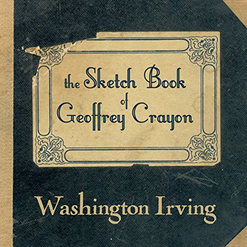The Sketch Book of Geoffrey Crayon audiobook cover art