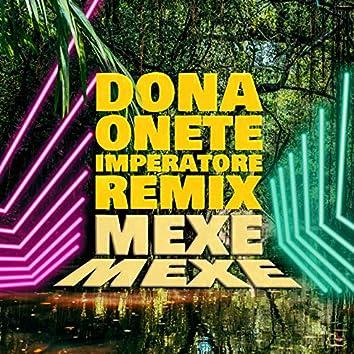 Mexe Mexe (Imperatore Remix)