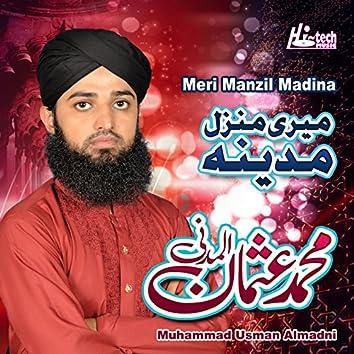 Meri Manzil Madina - Islamic Naats