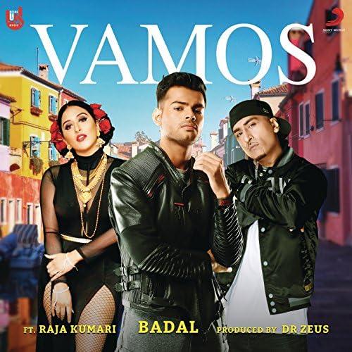 Badal feat. Dr Zeus & Raja Kumari