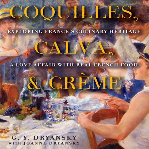 Coquilles, Calva and Crème audiobook cover art
