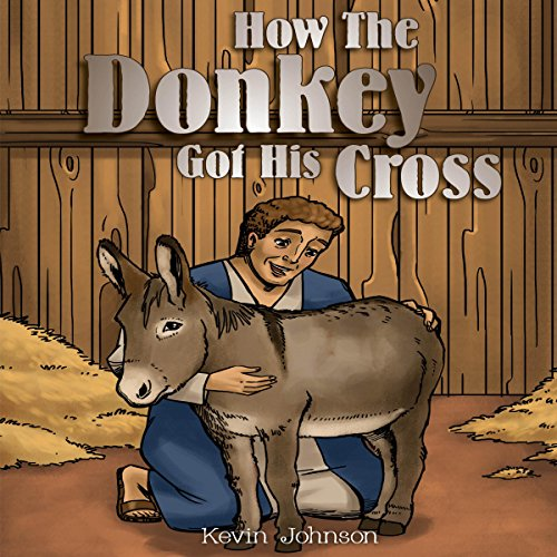How the Donkey Got His Cross audiobook cover art