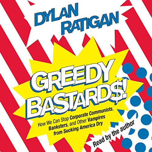 Greedy Bastards audiobook cover art