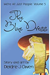 The Blue Dress (We're All Just People) Paperback
