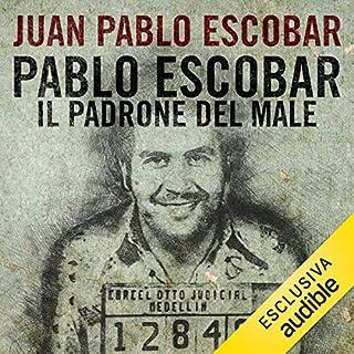 Pablo Escobar. Il padrone del male copertina