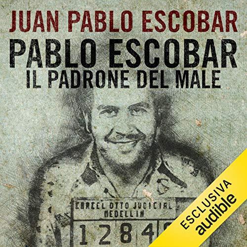 Couverture de Pablo Escobar. Il padrone del male
