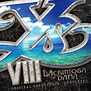 イースVIII -Lacrimosa of DANA- オリジナルサウンドトラック[完全版]