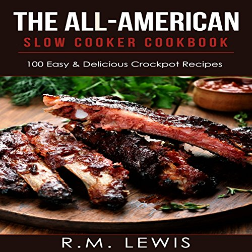 The All-American Slow Cooker Cookbook audiobook cover art