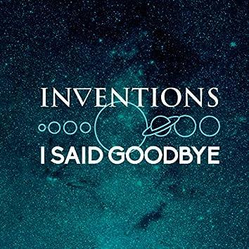 I Said Goodbye