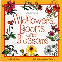 Wildflowers, Blooms, and Blossoms (Take-Along Guide)