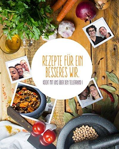 Rezepte für ein besseres Wir: Koch mit uns über den...
