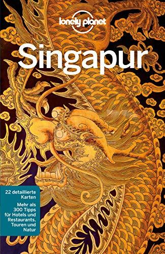 Lonely Planet Reiseführer Singapur (Lonely Planet Reiseführer E-Book)