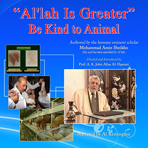 Al'lah Is Greater: Be Kind to Animals audiobook cover art