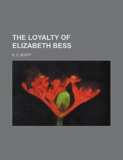 The Loyalty of Elizabeth Bess