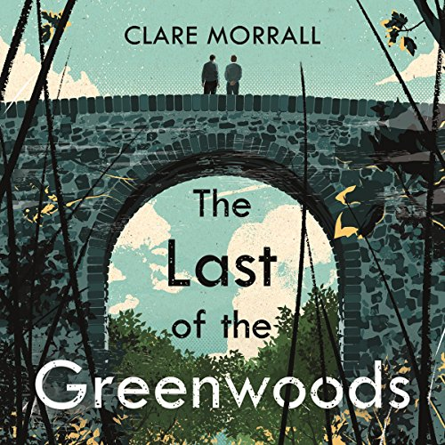 The Last of the Greenwoods audiobook cover art