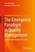 The Emergence Paradigm in Quality Management: A Way Towards Radical Innovation PDF