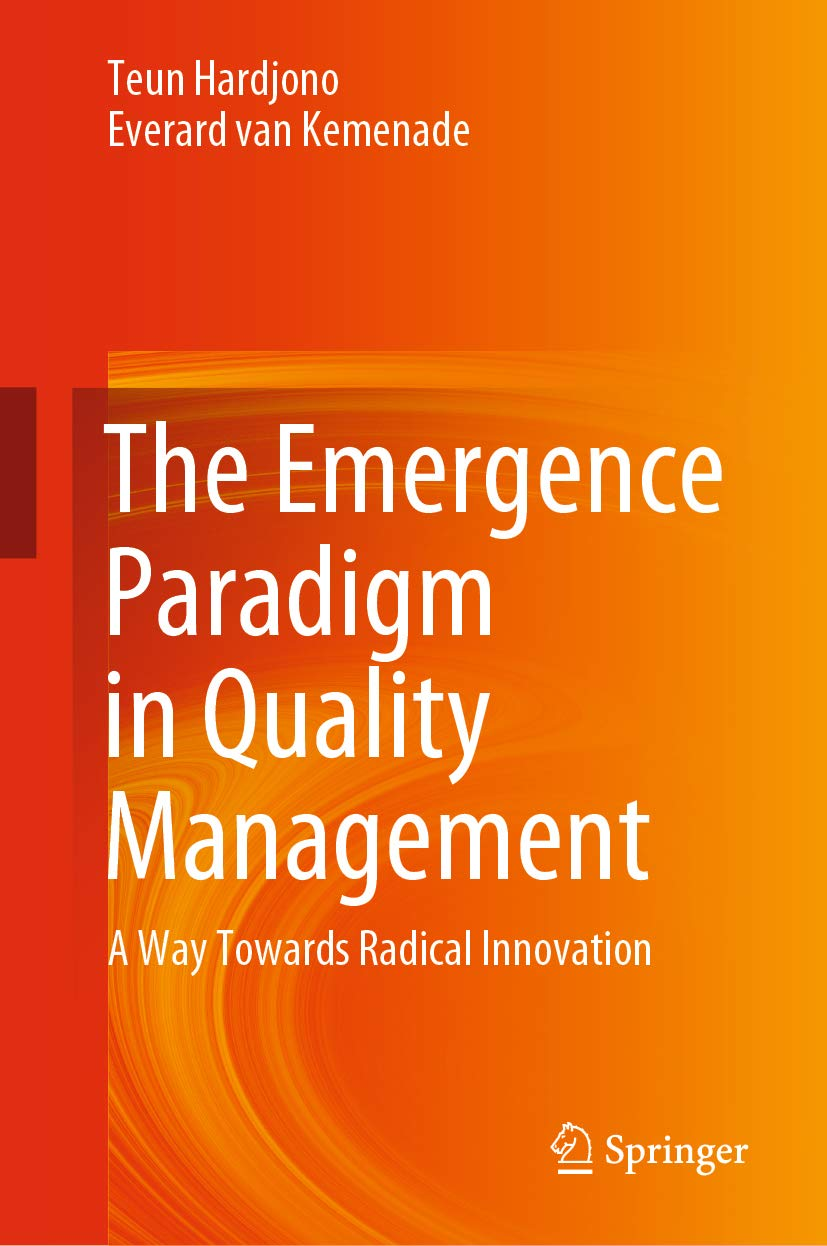 The Emergence Paradigm in Quality Management: A Way Towards Radical Innovation