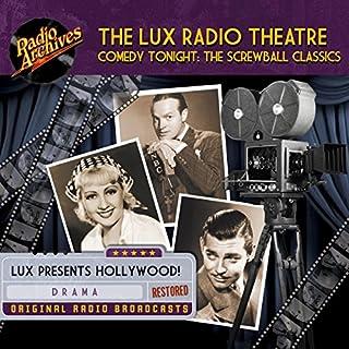 Lux Radio Theatre, Comedy Tonight: The Screwball Classics audiobook cover art