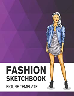 Fashion Sketchbook Figure Template: Easily Sketch Your Fashion Design with 200+ Large Figure Template