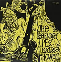 Legendary Peg Leg Howell [12 inch Analog]