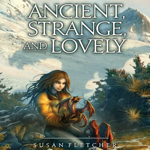 Couverture de Ancient, Strange, and Lovely