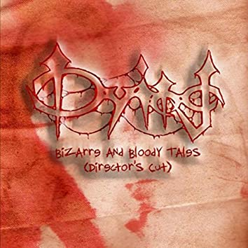 Bizarre and Bloody Tales (Director's Cut)