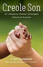 Creole Son: An Adoptive Mother Untangles Nature and Nurture