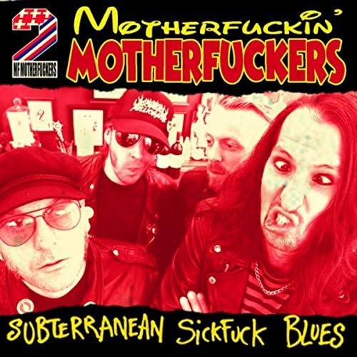 Motherfuckin' Motherfuckers
