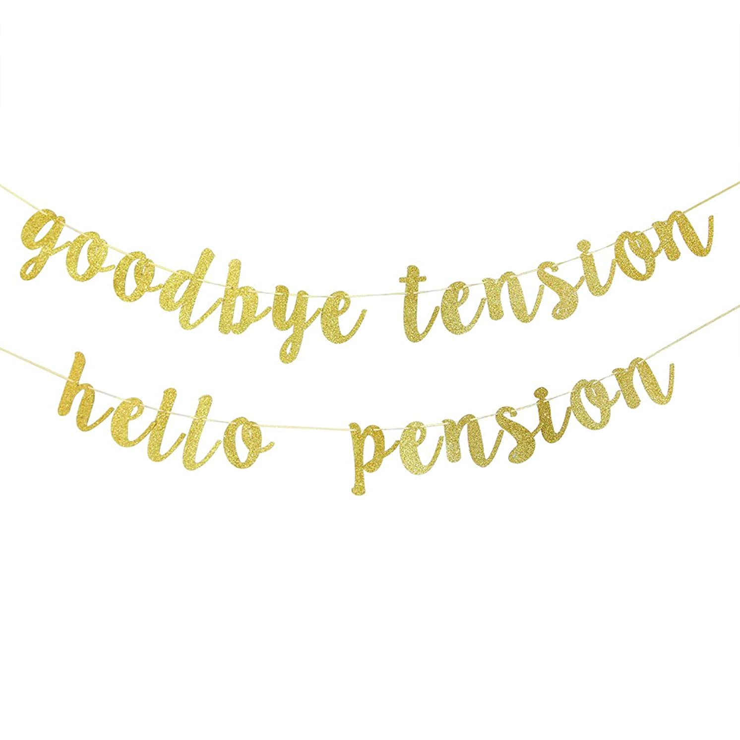 Goodbye Tension Hello Pension Banner Gold Glitter Retirement Party Supplies