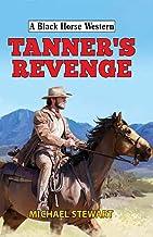 Tanner's Revenge