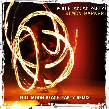 Koh Phangan Party (Full Moon Beach Party Remix)