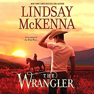 The Wrangler     Wyoming Series, Book 5              Written by:                                                                                                                                 Lindsay McKenna                               Narrated by:                                                                                                                                 Anthony Haden Salerno                      Length: 11 hrs and 18 mins     Not rated yet     Overall 0.0