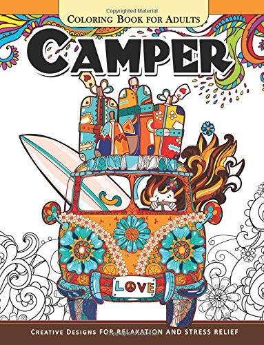 Camper Coloring Book for Adults: Let Color me the camping ! Van, Forest and...