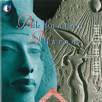 Akhnaton Pharao - EP