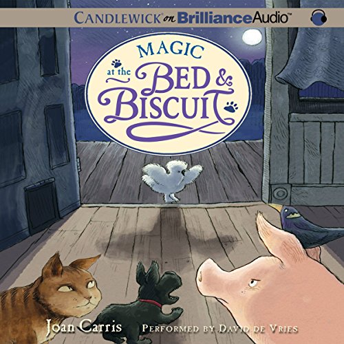 Magic at the Bed and Biscuit audiobook cover art