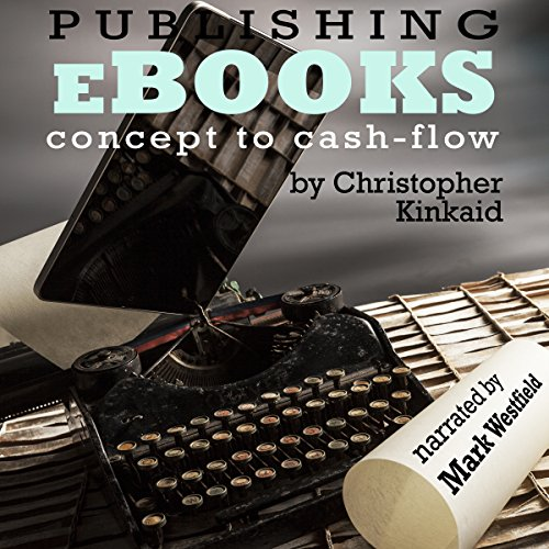 Publishing eBooks Concept to Cash-Flow audiobook cover art