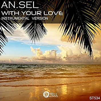 With Your Love (Instrumental Version)