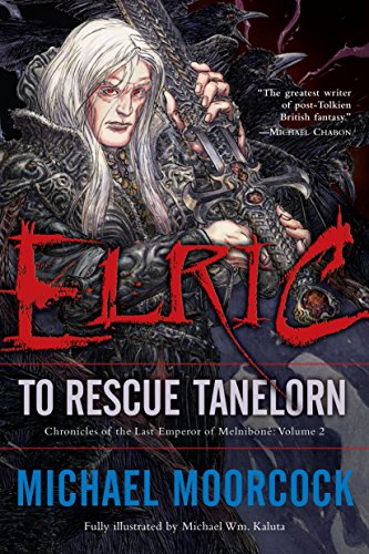 Elric to Rescue Tanelorn
