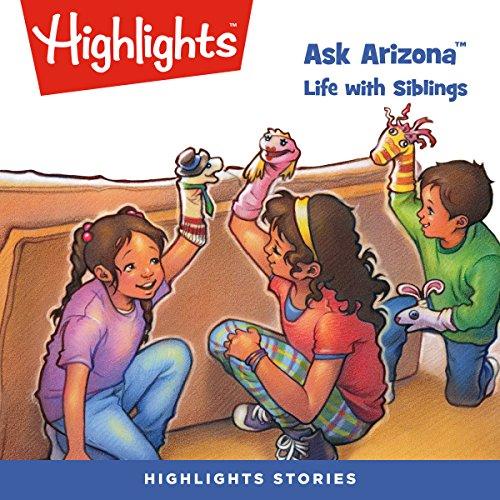 Ask Arizona: Life with Siblings copertina